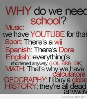 Funny school wallpaper quote 2014 tumblr / Genius Quotes