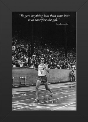 11X17 FRAMED Steve Prefontaine Quote Innerwallz,http://www.amazon.com ...