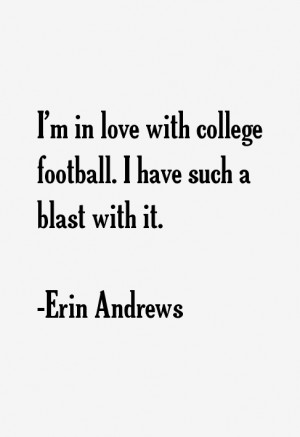 Erin Andrews Quotes amp Sayings