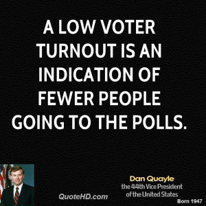 low voter turnout is an indication of fewer people going to the ...