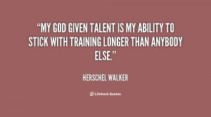 God given Talent Quotes
