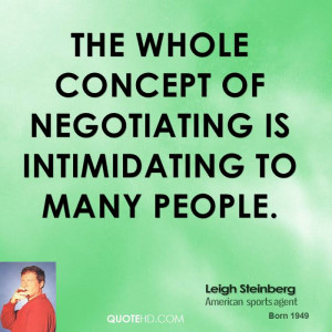 leigh-steinberg-leigh-steinberg-the-whole-concept-of-negotiating-is ...