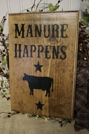 Funny Western Sign - Manure Happens - Wooden Sign - Farm Sign ...
