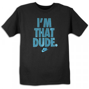 Nike T Shirt with Sayings http://nike.fashionstylist.com/nike-im-that ...