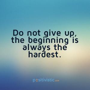 ... up: quote encouragement beginning hard life attitude mindset advice