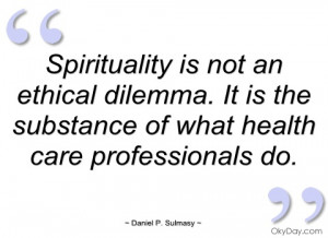 spirituality is not an ethical dilemma