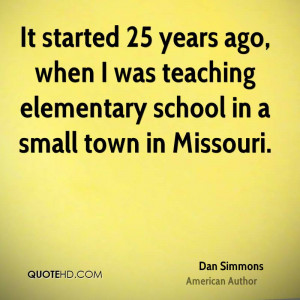 It started 25 years ago, when I was teaching elementary school in a ...