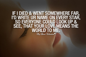 mydearvalentine.comCute Love Quotes - If I died