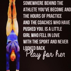 ... girl who fell in love with the sport and never looked back.. Play for