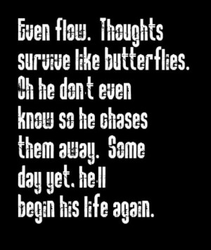 Pearl Jam - Even Flow - song lyrics, song quotes, songs, music lyrics ...