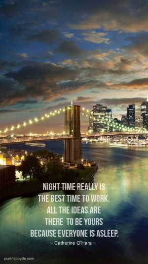 Motivational Quote: Night time really is the best time to work…