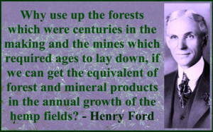 ford_quote_about_use_of_hemp_product_smart_marijuana_use.jpg