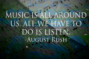August Rush quote by uberkid64