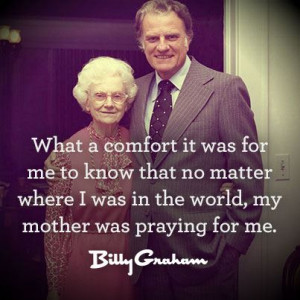 Billy Graham on Mothers
