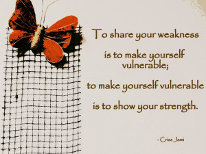Vulnerability quote weakness strength
