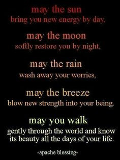 ... quotes spirituality life pagan quotes moon and sun quotes apache