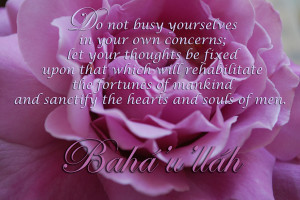 Do not busy yourselves ~ Flower Quote
