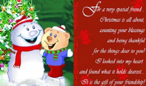 For a very special friend. Christmas is all about, counting your ...