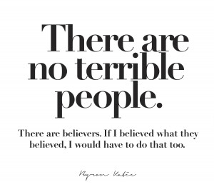 There are no terrible people…