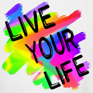 WORDLESS FRIDAY: Live your life