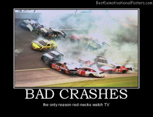 Redneck Nascar Quotes. QuotesGram Funny Nascar Crashes