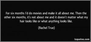 More Rachel True Quotes