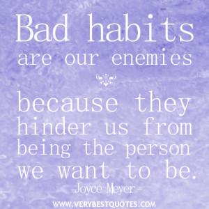 bad habit quotes, Joyce Meyer Quotes
