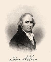 Ira Allen was the principal negotiator representing the Vermont ...