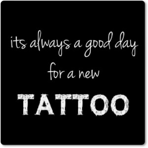 quotes about having tattoos