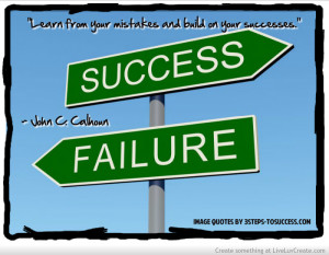Learn From Your Mistakes Quote By John C Calhoun
