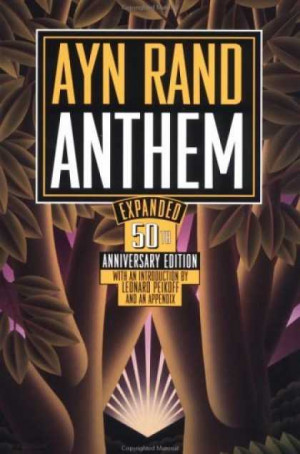 Anthem by Ayn Rand (4 stars of 5)