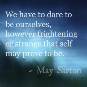 Quote about #authenticity via May Sarton