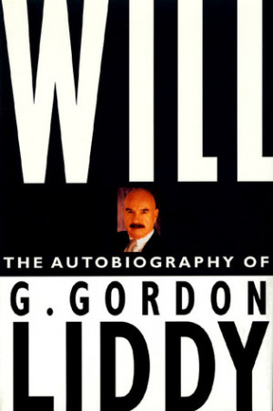 """... """"Will: The Autobiography of G. Gordon Liddy"""" as Want to Read"""
