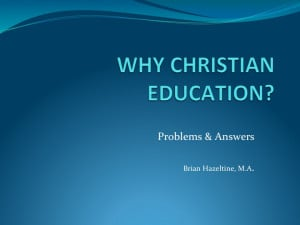 Why Christian Education?