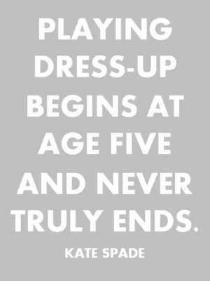 Words to Live By! Our Favourite Inspirational Style Quotes