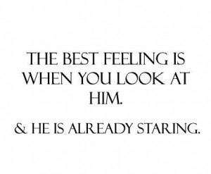 best feeling, him, love