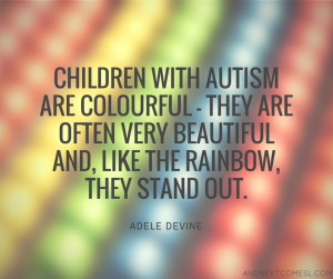 inspiring quotes about autism from And Next Comes L