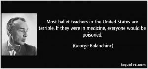 More George Balanchine Quotes