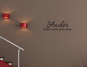 Cute Anchor Sayings The-anchor-holds-vinyl-wall-quotes-sayings-words ...