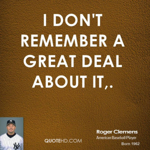 Roger Clemens Quotes Quotehd