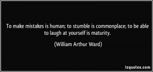 quote-to-make-mistakes-is-human-to-stumble-is-commonplace-to-be-able ...