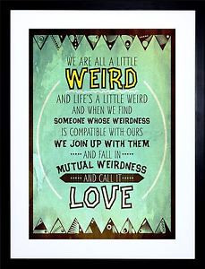 WEIRD-MUTUAL-WEIRDNESS-CALL-IT-LOVE-QUOTE-TEXTURE-PRINT-FRAME-F12X1920