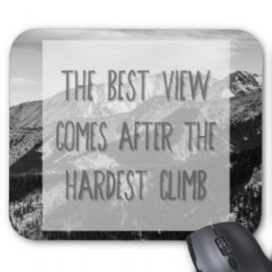 Black and White Inspirational Quote, Mountains Mouse Pad