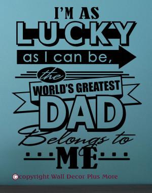Worlds Best Dad The world's greatest dad