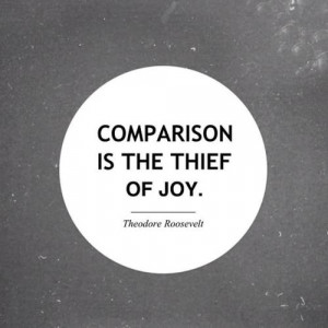 quotes about life comparison is the thief of joy Quotes about Life 187 ...