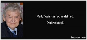 More Hal Holbrook Quotes