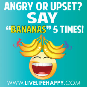 Banana Quotes . I have many Emotion Quotes pictures like: Banana ...
