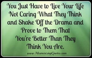 ... and by doing that you re proving you are better than they thought you