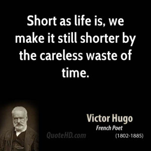 Victor Hugo Quotes. As I continue to troll through pinterest...
