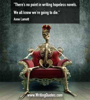 Home » Quotes About Writing » Anne Lamott Quotes - Hopeless Point ...